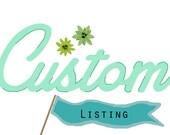 Custom Listing for Rick