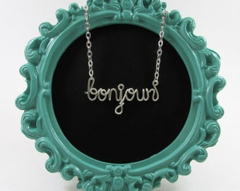 Bonjour Necklace, Silver Word Necklace, French Word Gift, Personalized Word Necklace, French Gifts, Wire Wrap Jewelry Gifts under 20