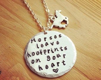 Horse necklace-horse jewelry-hand stamped jewelry-hand stamped gift-gift for horse lover-horses leave hoofprints on your heart