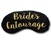 Bride's Entourage Sleep Mask Bachelorette Party Favors Swag Black and Gold Hen's Night