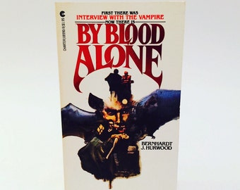 Vintage Horror Book By Blood Alone by Bernhardt Hurwood 1979 Paperback