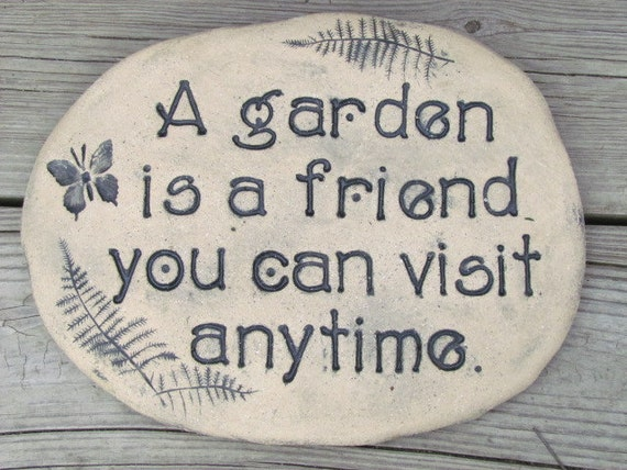 Landscape Rock Quote : Garden stone with quote a is friend you by