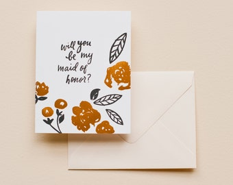 Letterpress Card- Will You Be My Maid Of Honor