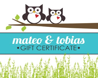 mateo & tobias Gift Certificate, Gift Card, Etsy Custom Gift Order, Anonymous Gift, Surprise Gift, E-Card, Fundraiser