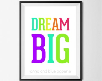 INSTANT PRINTABLE - Dream Big - Inspiring 8 x 10 inch Art Print by anna and blue paperie