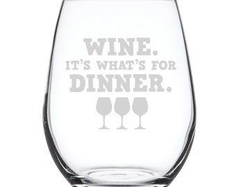 Stemless White Wine Glass-17 oz.-7871 Wine. It's what's for Dinner.