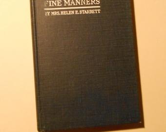 The Charm of Fine Manners by Helen Starrett 1921