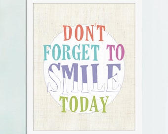 Don't Forget to Smile Today, Happy Art Print, Kid Bathroom Art