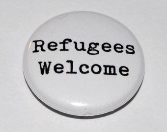 Refugees Welcome Button Badge 25mm / 1 inch Politics