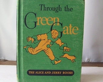 Vintage Through The Green Gate Alice and Jerry Books Early Reader 1939 Homeschool Children's School Book