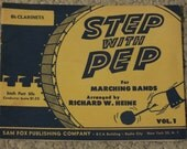 Step with Pep, A Pamphlet for Marching Bands for Bb Clarinets, Volume 1, Arranged by Richard W Heine, 1951