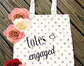 Totes Engaged Canvas Bag Engagement Gift Brides Gift  Engagement Photos Wedding Canvas Tote  Wedding Tote bag  Wedding Planning Bag