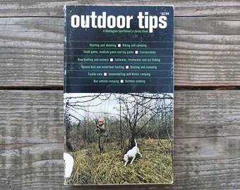 Vintage 1972 Outdoor Tips Book / Outdoors Guidebook / Hiking Camping Book