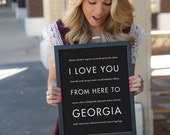 Georgia State Poster, I Love You From Here To GEORGIA, Shown in Black - Choose Color Canvas Frame Travel, Free U.S. Shipping