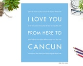 Cancun Art, Wall Decor, I Love You From Here To CANCUN, Shown in Light Blue - Spring Break, Destination Wedding, Anniversary Gift