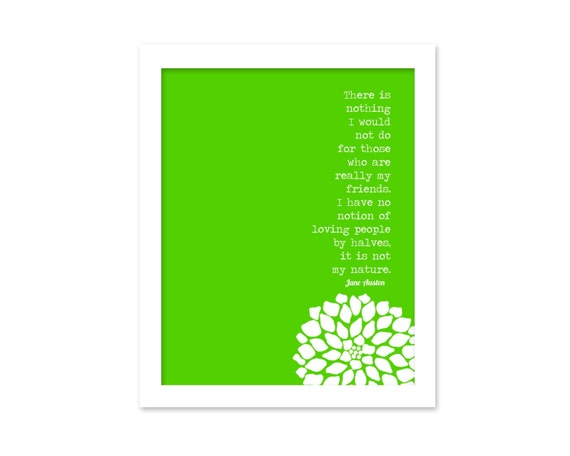 Jane Austen Quote Art Print - My Friends - Jane Austen Friendship Love Typography Poster - Northanger Abbey Mothers Day Gift