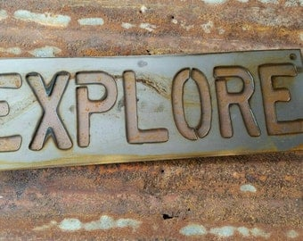 EXPLORE rustic layered metal sign