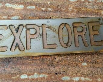EXPLORE rustic layered metal sign