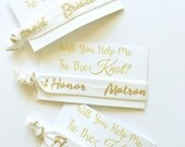 Bridesmaid Gift - Tie the Knot Bridesmaid Gift - Will you be my Bridesmaid Gift - Bridesmaid Hair Tie