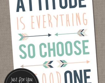 Attitude is Everything so Choose a Good One - Quote - Arrows, Tribal - 16x20 (8x10) - YOU PRINT Printable, Print, Sign, Wall Art, Typography