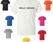 Tesla is greater than Edison t-shirt