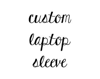 LAPTOP case, netbook cover, laptop sleeve - CUSTOM MADE