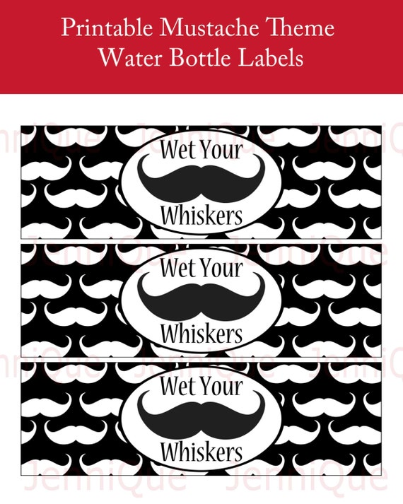 PRINTABLE Mustache Theme Water Bottle Labels Wet Your