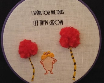 I Speak for the Trees, Embroidery Kit, Full instructions, Lorax, Hand Embroidery, Eco-friendly design