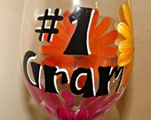 Number one Gram, Gigi, Noni etc wine glass