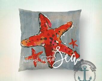 Take Me to the Sea Throw Pillow | Red Starfish Nautical Beach House Decor  Product Sizes and Pricing via Dropdown Menu