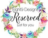 Custom Order Reserved - EMILY SMITH
