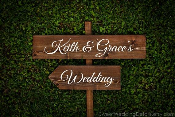 CUSTOM Wedding Signs, your NAMES and another word, directional sign, arrow sign, spring summer winter fall chic outdoor wooden signage