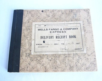 Wells Fargo Western Collectibles, 1908 Wells Fargo & Company Express Delivery Receipt Book