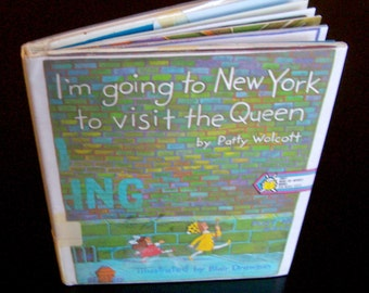 Vintage Children's Book - I'm Going to New York to Visit the Queen - 1974