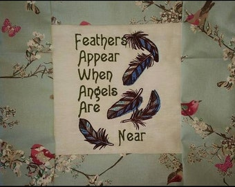 """Handmade embroidered cushion """"feathers appear when Angels are near"""""""