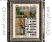 Alice in Wonderland with Humpty Dumpty on Using Words on Vintage Upcycled Dictionary Art Print Book Art Print Recycled