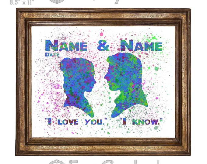 Princess Leia Han Solo Star Wars w/ Names & Date I Love You I Know Watercolor Print Giclee Art Print Archival Print Wedding Anniversary