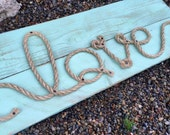 Love Rope Sign