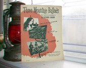 Vintage Sheet Music 1952 Three Mountain Ballads