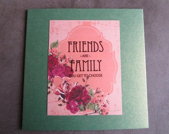 Gift Card, Friends are Family Quote