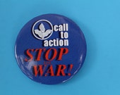 """Vintage """"Call to Action Stop the War!"""" Pin Button"""