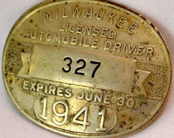 Milwaukee Driver's License Badge 1941