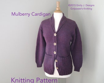 Mulberry Cardigan with Shawl Collar, PDF Knitting Pattern, Button Up Sweater, Worsted Yarn, Women