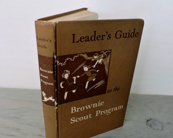 Mid Century Children's Book - Leader's Guide to the Brownie Scout Program - 1957 - Vintage Scouting - Girl Scouts