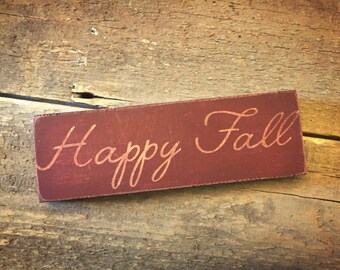 Happy Fall sign - rustic fall decor