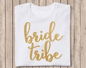 Bride Tribe Shirt, Bride Tribe Iron-On, Bridesmaid Shirt, Bridesmaid Iron On Decal, Gold Glitter Iron On, Bridal Party, DIY Bridesmaid Shirt