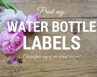 Print My: Water Bottle Labels - Set of 4 (Choose from current collection)