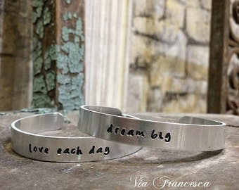 Custom Hand Stamped Aluminum Cuff Bracelet - Personalized - Customized - Love Each Day - Dream Big - Made in the  USA