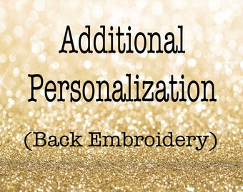 Additional Personalization - Back Embroidery - Personalized Robe Add-On