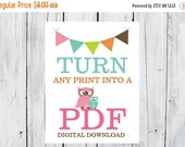 ONSALE Turn any Print in my Shop into a PDF Digital Download